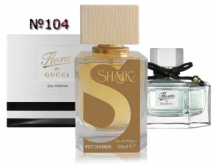 SHAIK №104 аналогичный GUCCI Flora by Gucci Fraiche Women